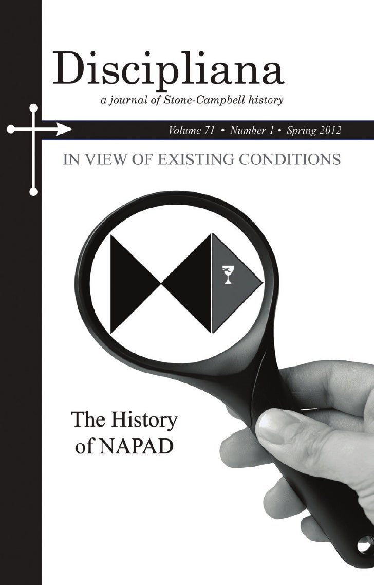 Discipliana           a journal of Stone-Campbell historyTABLE OF CONTENTS   3   The President's Desk 6      Timoth...