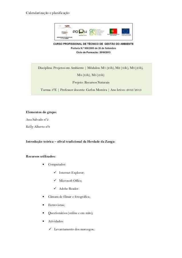 Calendarização e planificação        Disciplina: Projetos em Ambiente | Módulos: M1 (25h), M2 (35h), M3 (25h),            ...