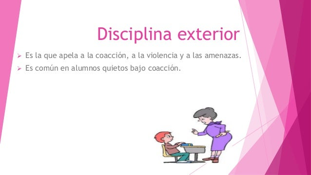 Tipos de disciplina for Educar en el exterior