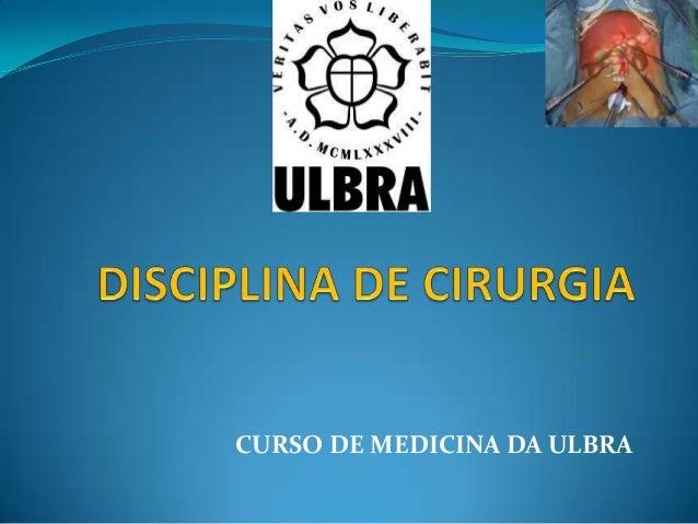 CURSO DE MEDICINA DA ULBRA