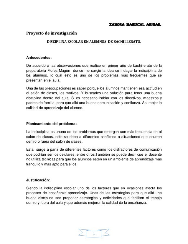 Zamora Mariscal AbigailProyecto de investigación            DISCIPLINA ESCOLAR EN ALUMNOS DE BACHILLERATO.Antecedentes:De ...