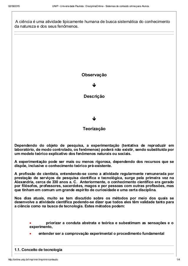 02/09/2015 UNIPUniversidadePaulista:DisciplinaOnlineSistemasdeconteúdoonlineparaAlunos. http://online.unip.b...