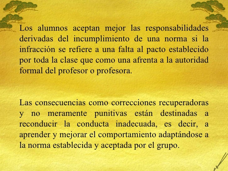 Los alumnos aceptan mejor las responsabilidades derivadas del incumplimiento de una norma si la infracci ón se refiere a u...