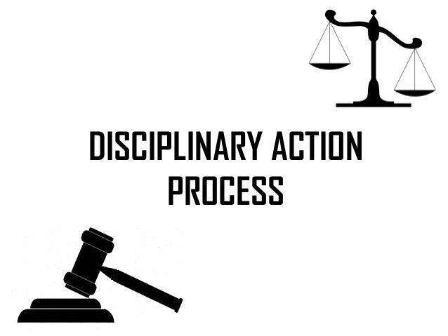 DISCIPLINARY ACTION PROCESS