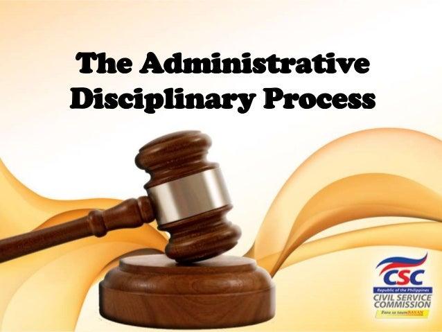 The Administrative Disciplinary Process