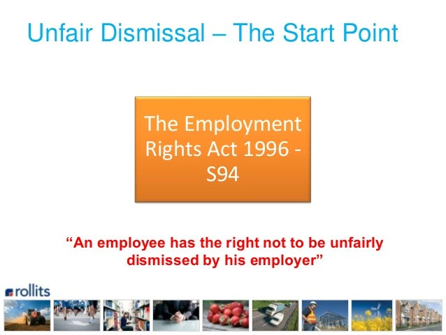 unfair dismissal in employment Unfair dismissal is entirely different from wrongful dismissal, which is a long-established concept derived from contract law most of the provisions governing unfair dismissal are to be.