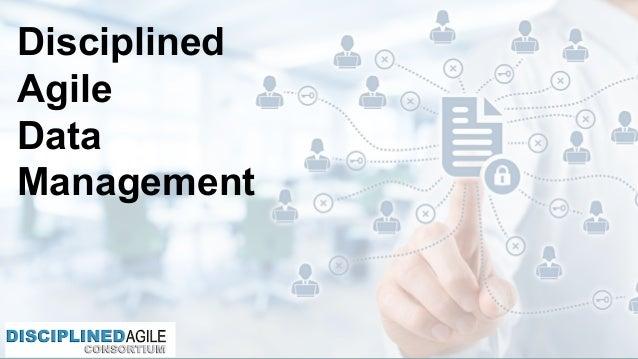 Disciplined  Agile Data  Management