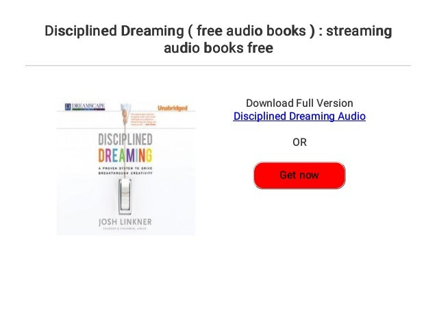 Disciplined Dreaming ( free audio books ) : streaming audio