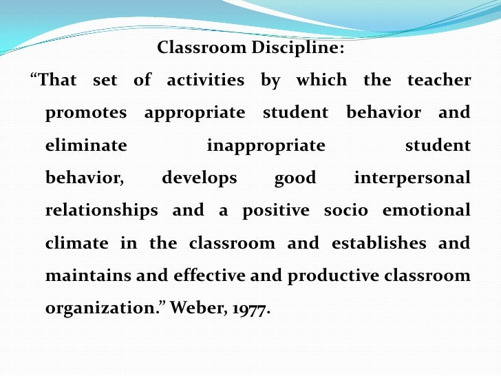 Discipline in classroom and classroom management