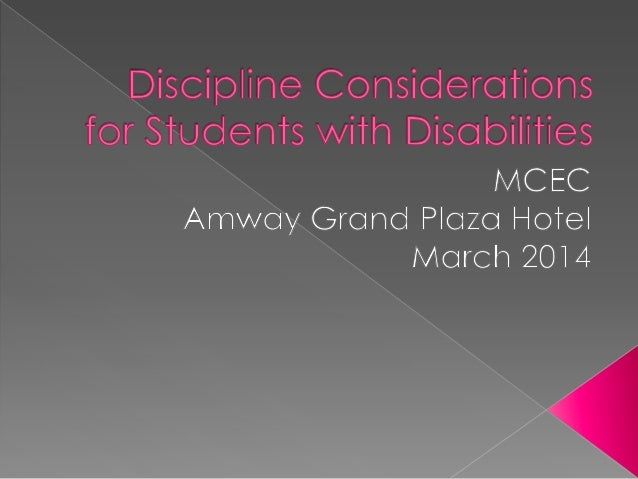 " The defining issue in discipline for a student with a disability is the concept of ""change of placement because of disci..."