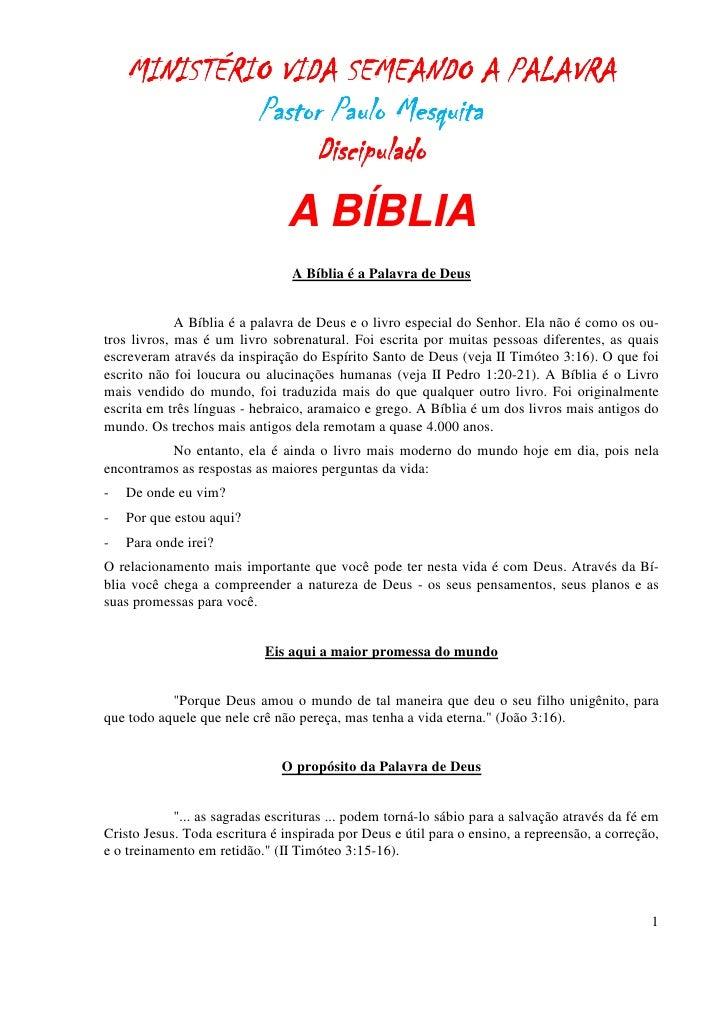 MINISTÉRIO VIDA SEMEANDO A PALAVRA             Pastor Paulo Mesquita                  Discipulado                         ...