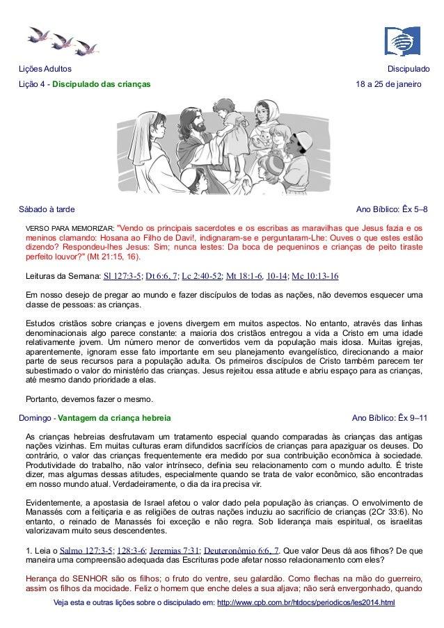 Lições Adultos  Discipulado  Lição 4 - Discipulado das crianças  18 a 25 de janeiro  Sábado à tarde  Ano Bíblico: Êx 5–8  ...
