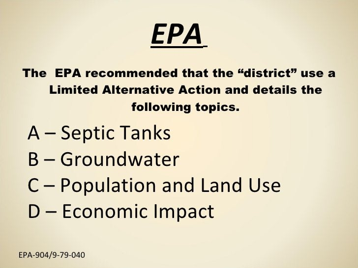 """EPA   <ul><li>The  EPA recommended that the """"district"""" use a Limited Alternative Action and details the following topics. ..."""