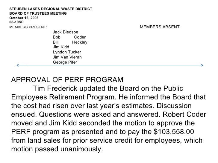 APPROVAL OF PERF PROGRAM Tim Frederick updated the Board on the Public Employees Retirement Program. He informed the Board...