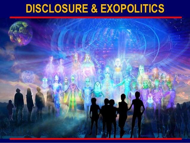 DISCLOSURE & EXOPOLITICS