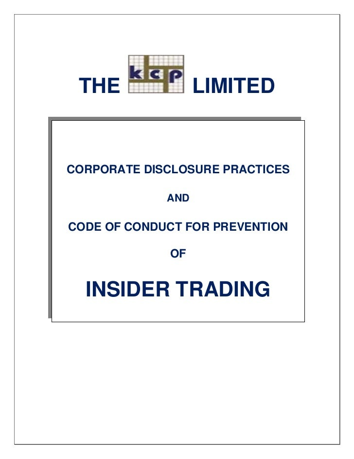 THE               LIMITEDCORPORATE DISCLOSURE PRACTICES             ANDCODE OF CONDUCT FOR PREVENTION             OF  INSI...