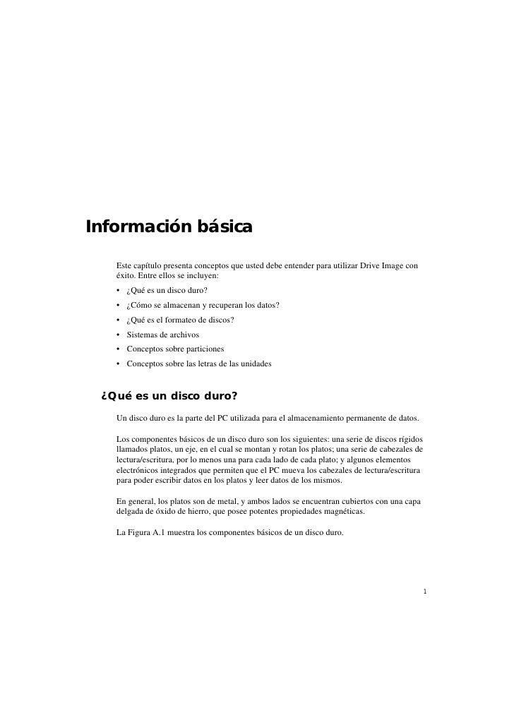Información básica   Este capítulo presenta conceptos que usted debe entender para utilizar Drive Image con   éxito. Entre...