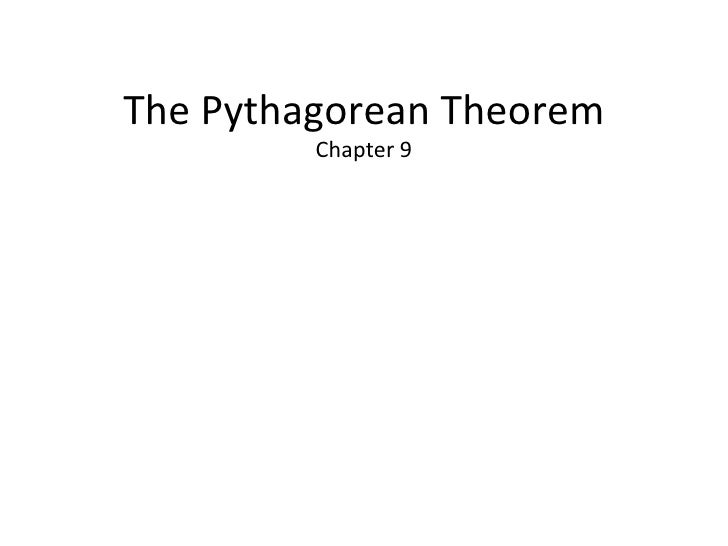 The Pythagorean Theorem Chapter 9