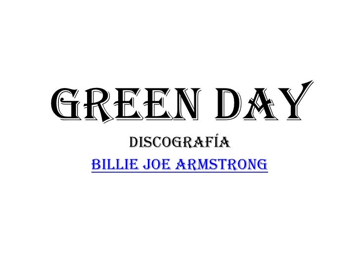 Green Day      discografía Billie Joe Armstrong