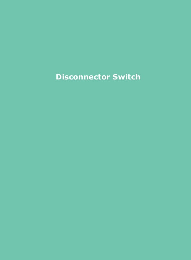 Disconnector Switch