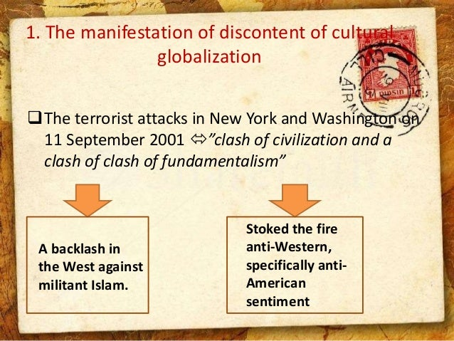 Discontent of cultural globalization