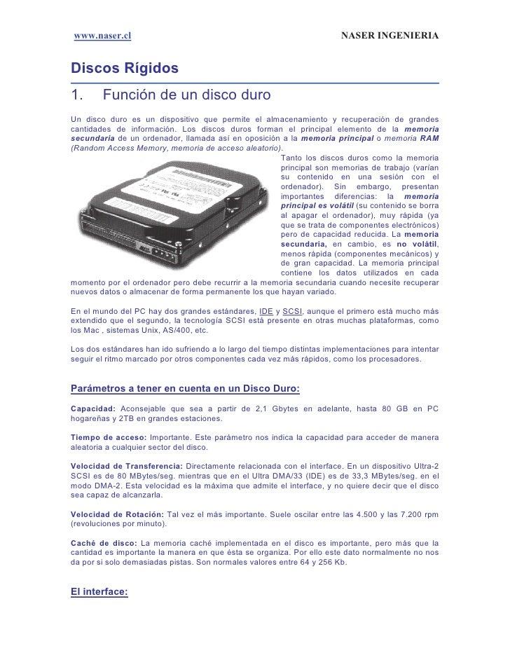 www.naser.cl                                                            NASER INGENIERIADiscos Rígidos1.      Función de u...