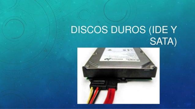 DISCOS DUROS (IDE Y SATA)