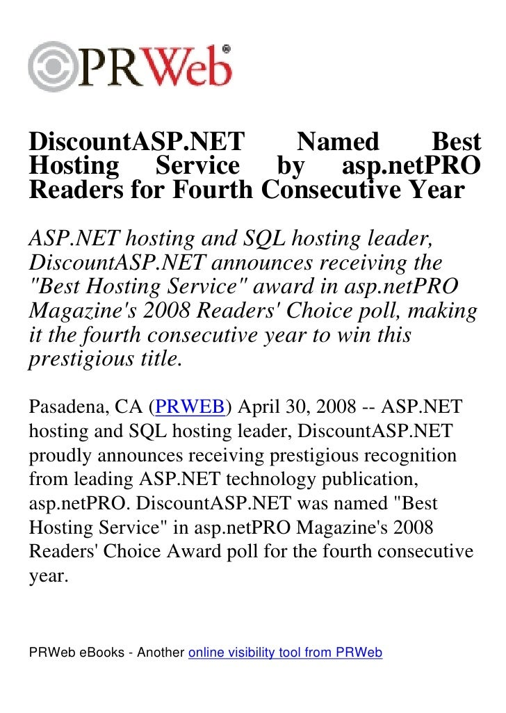 DiscountASP.NET      Named      Best Hosting Service by asp.netPRO Readers for Fourth Consecutive Year ASP.NET hosting and...