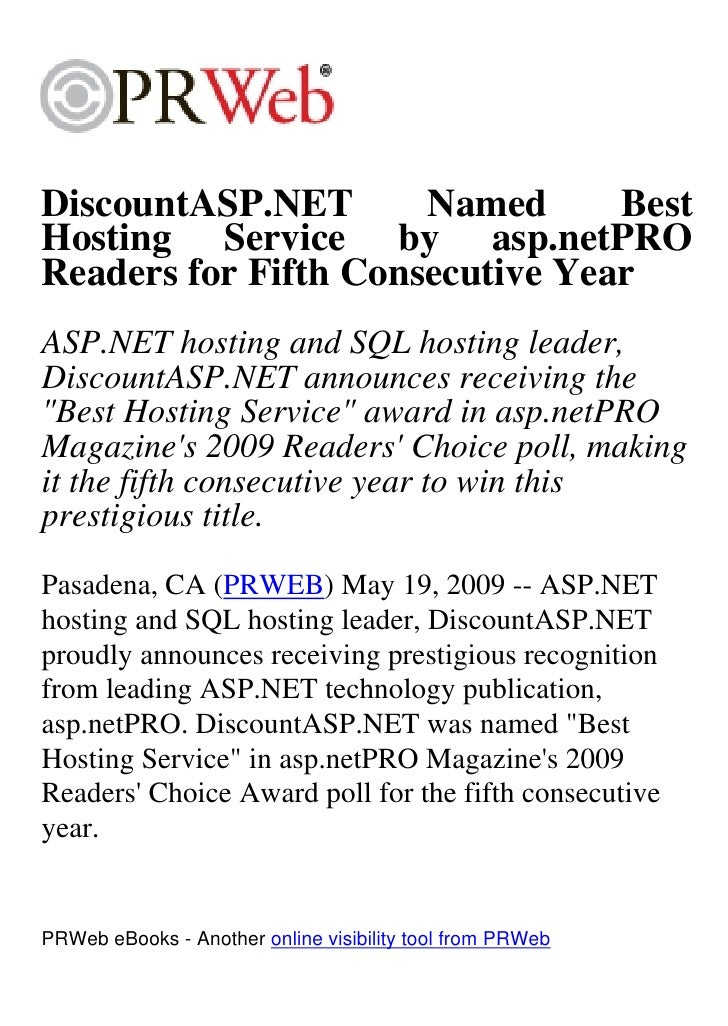 DiscountASP.NET       Named      Best Hosting Service by asp.netPRO Readers for Fifth Consecutive Year ASP.NET hosting and...