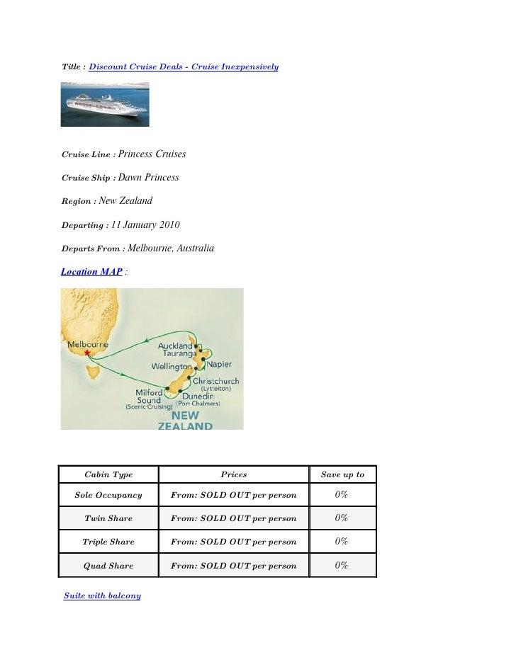 Title : Discount Cruise Deals - Cruise Inexpensively     Cruise Line : Princess Cruises  Cruise Ship : Dawn Princess  Regi...