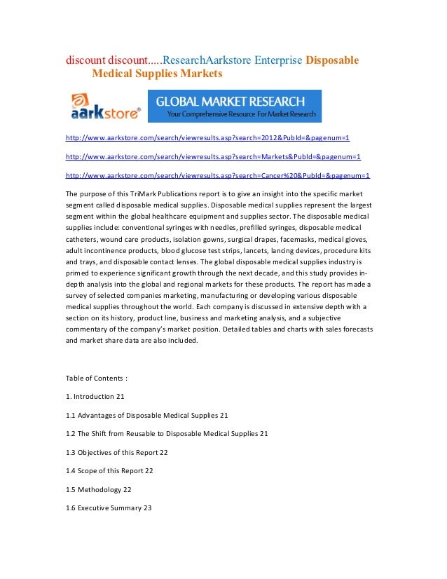 discount discount.....ResearchAarkstore Enterprise Disposable     Medical Supplies Marketshttp://www.aarkstore.com/search/...