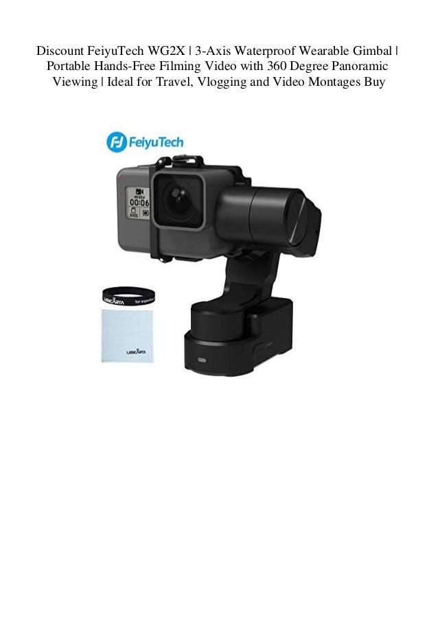 Discount FeiyuTech WG2X 3-Axis Waterproof Wearable Gimbal