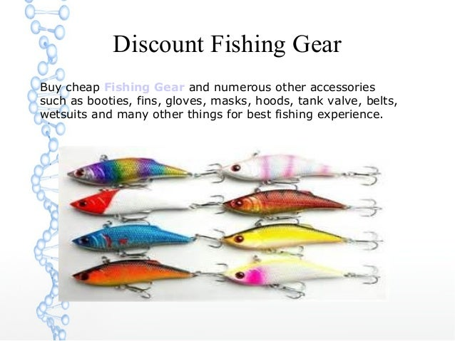 Discount Fishing Gear Buy cheap Fishing Gear and numerous other accessories such as booties, fins, gloves, masks, hoods, t...