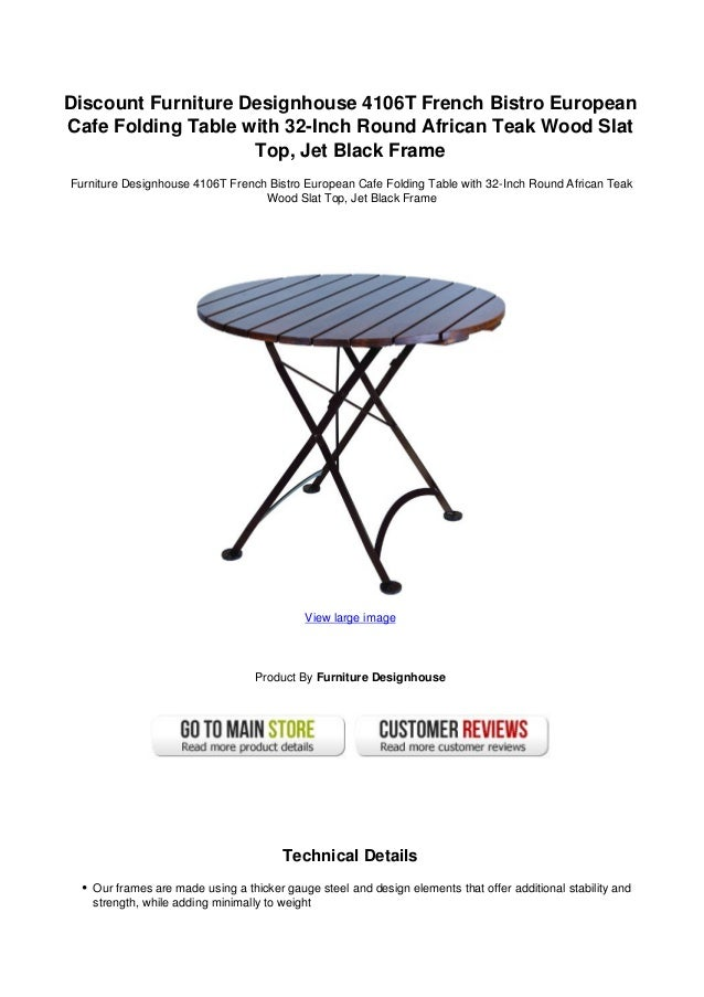 Discount Furniture Designhouse 4106T French Bistro EuropeanCafe Folding Table with 32-Inch Round African Teak Wood SlatTop...