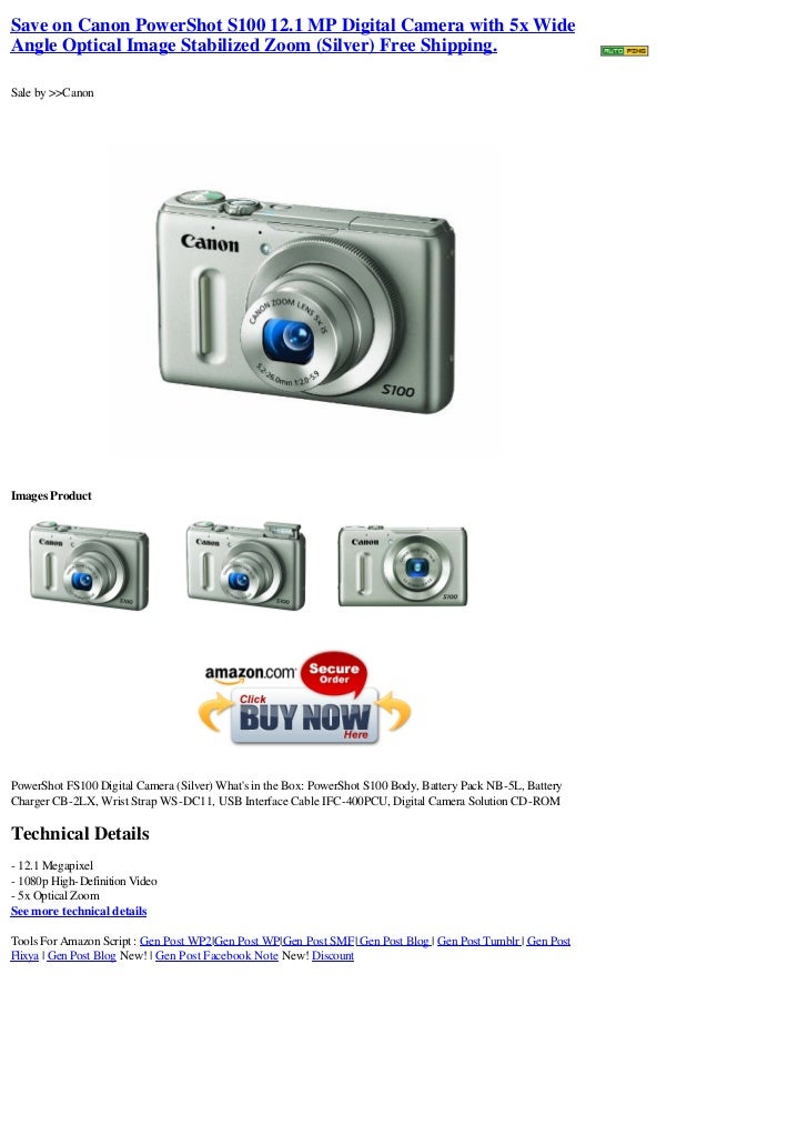 Save on Canon PowerShot S100 12.1 MP Digital Camera with 5x WideAngle Optical Image Stabilized Zoom (Silver) Free Shipping...