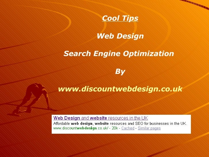 Cool Tips Web Design Search Engine Optimization  By www.discountwebdesign.co.uk