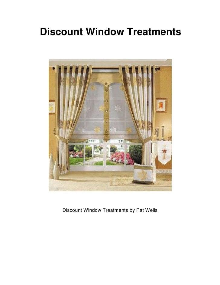 discount window treatments. Discount Window Treatments\u003cbr /\u003eDiscount Treatments By Pat Wells\u003cbr