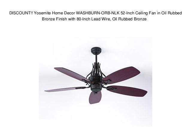 Discount yosemite home decor washburn orb nlk 52 inch ceiling fan i discount yosemite home decor washburn orb nlk 52 inch ceiling fan aloadofball Choice Image