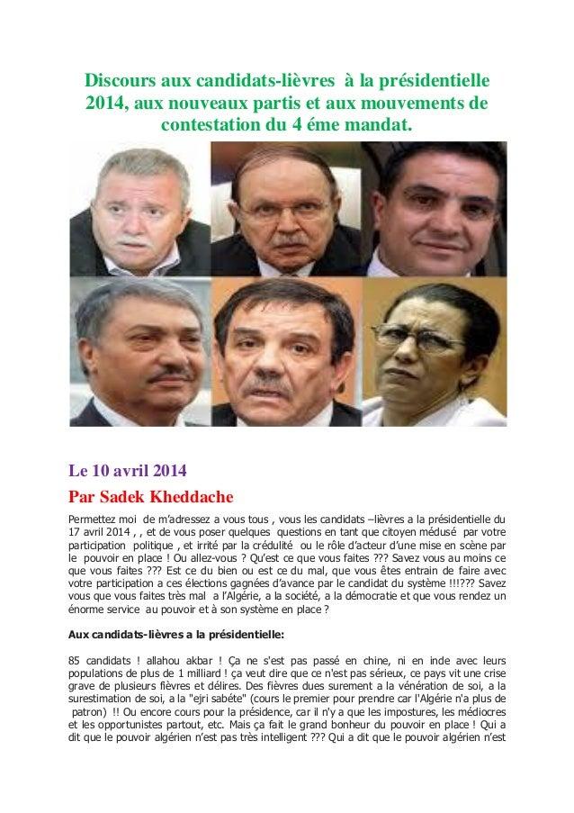 Discours aux candidats-lièvres à la présidentielle 2014, aux nouveaux partis et aux mouvements de contestation du 4 éme ma...