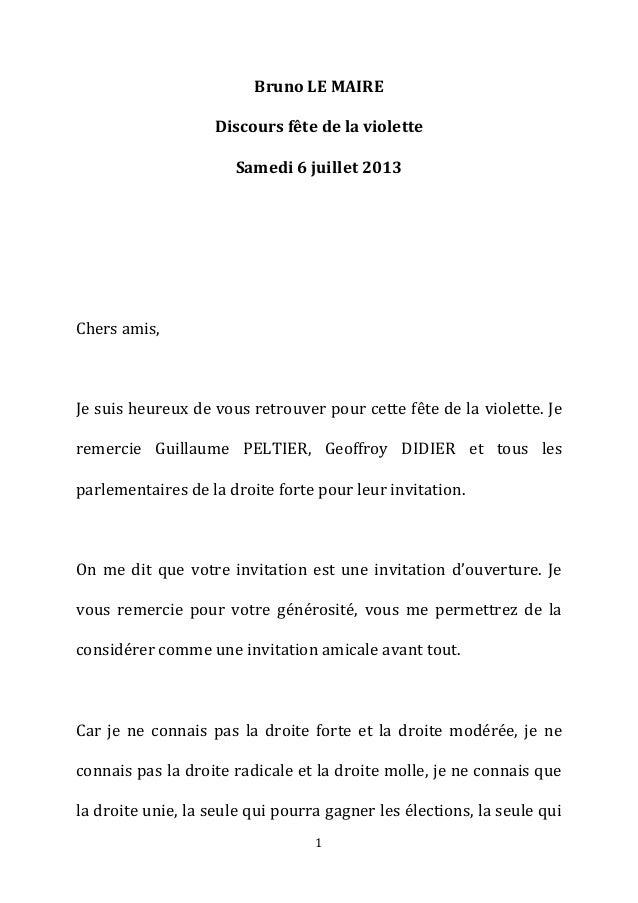 1 Bruno LE MAIRE Discours fête de la violette Samedi 6 juillet 2013 Chers amis, Je suis heureux de vous retrouver pour cet...