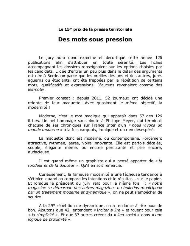 Le 15° prix de la presse territoriale Des mots sous pression Le jury aura donc examiné et décortiqué cette année 126 publi...