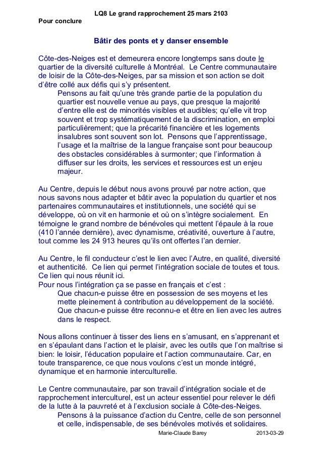 LQ8 Le grand rapprochement 25 mars 2103Pour conclure                 Bâtir des ponts et y danser ensembleCôte-des-Neiges e...