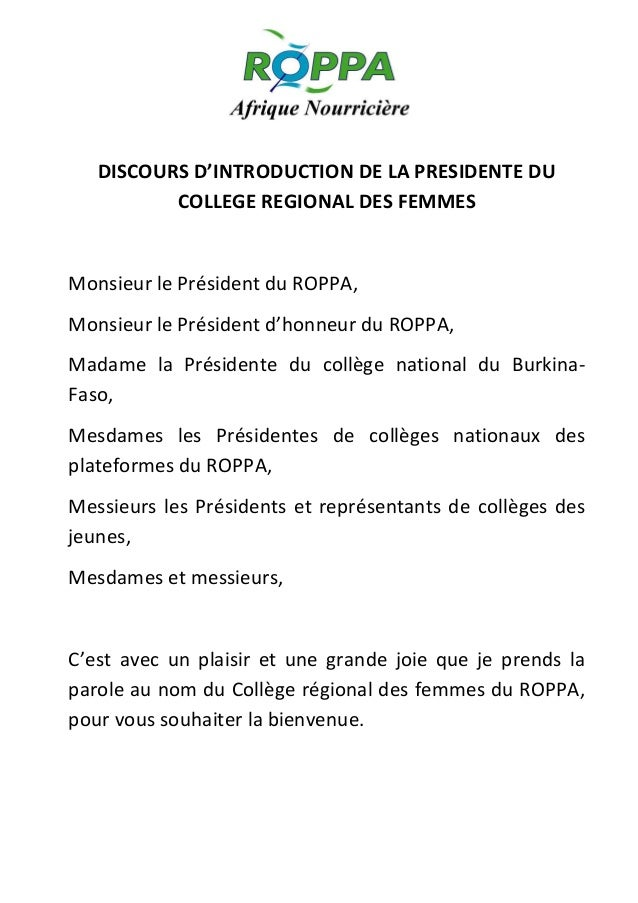 DISCOURS D'INTRODUCTION DE LA PRESIDENTE DU COLLEGE REGIONAL DES FEMMES  Monsieur le Président du ROPPA, Monsieur le Prési...