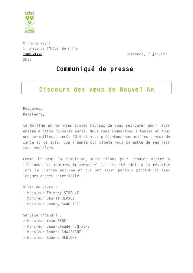 Ville de Wavre 1, place de l'Hôtel de Ville 1300 WAVRE Mercredi, 7 janvier 2015 Communiqué de presse Discours des vœux de ...
