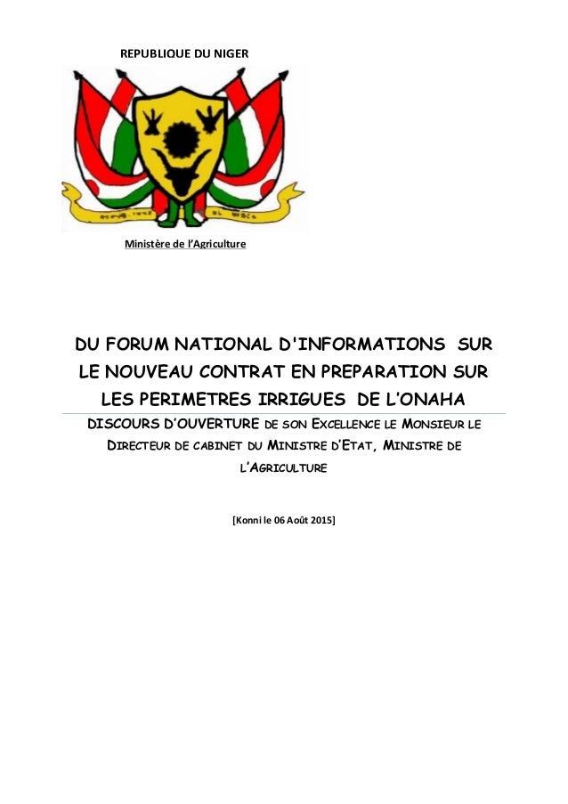 DU FORUM NATIONAL D'INFORMATIONS SUR LE NOUVEAU CONTRAT EN PREPARATION SUR LES PERIMETRES IRRIGUES DE L'ONAHA DISCOURS D'O...