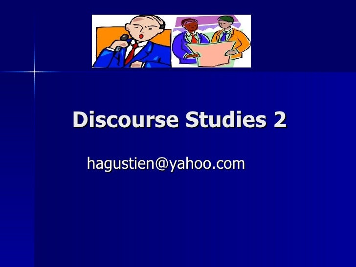 Discourse Studies 2 [email_address]