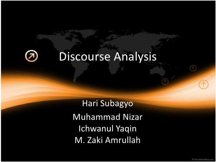 Discourse Analysis    Hari Subagyo  Muhammad Nizar   Ichwanul Yaqin  M. Zaki Amrullah