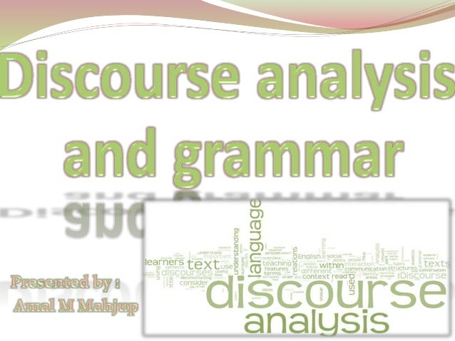  Discourse analysis and grammar study  familiar terms like :clause , pronoun,  adverbial and conjunction and attempt to  ...