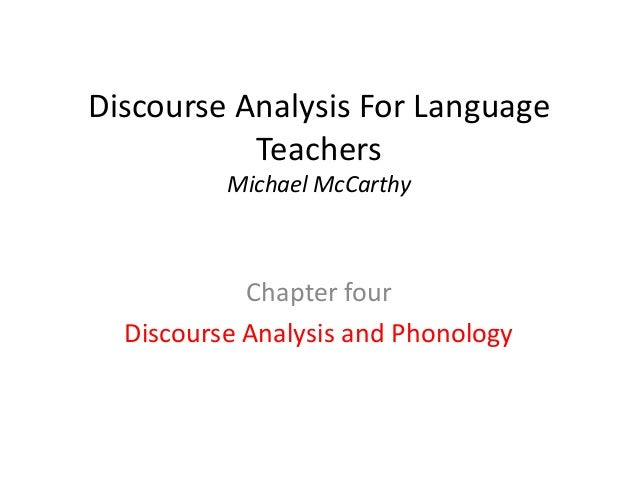 Discourse Analysis For Language Teachers Michael McCarthy  Chapter four Discourse Analysis and Phonology