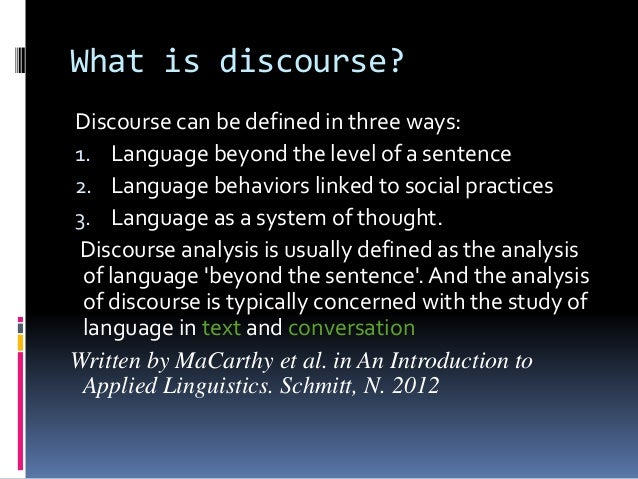 conversation analysis discourse analysis Conversation analysis and discourse analysis shows how the methods and  findings of conversation and discourse analysis may inform the development of.